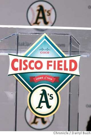 The new Cisco Field logo for the Oakland Athletics is unveiled at a press conference podium, for team to be moved to Fremont, Oakland Athletics press conference at Cisco Systems in (cq) in San Jose, CA, on Tuesday, November, 14, 2006. 11/14/06  Darryl Bush / The Chronicle ** Lew Wolf, John Chambers, Allan H. (Bud) Selig, Michael Crowley (cq) (cq) Photo: Darryl Bush
