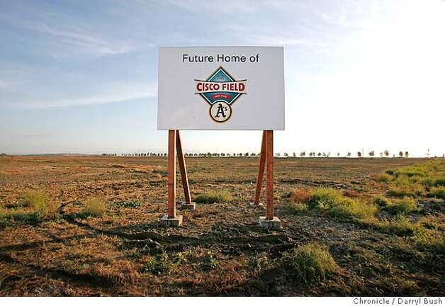 "A new sign saying ""Future Home of Cisco Field,"" stands in front of the site in Fremont at the end of Boscell Rd. near Hwy. 880, that is where the Oakland Athletics announced today they intend to build a new ballpark in (cq) in Fremont, CA, on Tuesday, November, 14, 2006. 11/14/06  Darryl Bush / The Chronicle ** (cq) Photo: Darryl Bush"