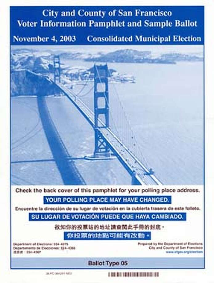 For ; the san francisco voter information / The Chronicle