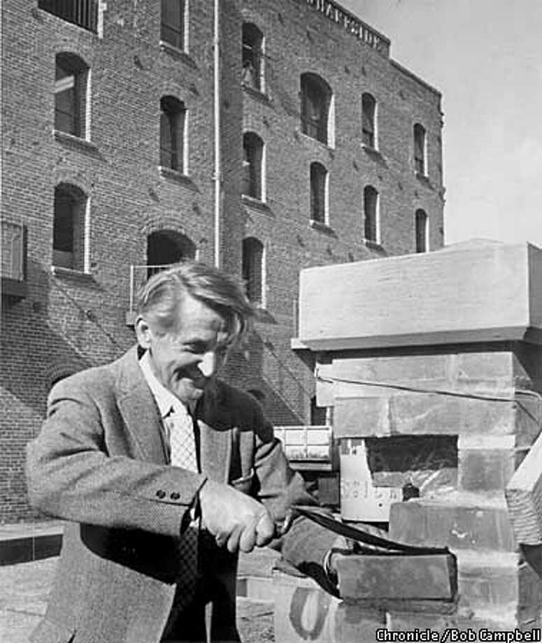 Owner Leonard Martin lays the final bricks at The Cannery in San Francisco in 1967. CHRONICLE FILE PHOTO BY BOB CAMPBELL/1967 Photo: BOB CAMPBELL