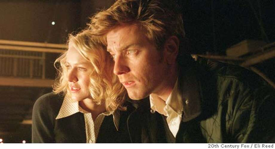 "In this photo provided by 20th Century Fox, Sam Foster (Ewan McGregor) and his girlfriend Lila Culpepper (Naomi Watts) try to make sense of the mind-bending events happening around them, in ""Stay."" (AP Photo/20th Century Fox/Eli Reed) Photo: 20th Century Fox"