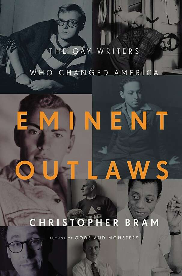 """Eminent Outlaws: The Gay Writers Who Changed America"" By Christopher Bram Photo: Twelve"