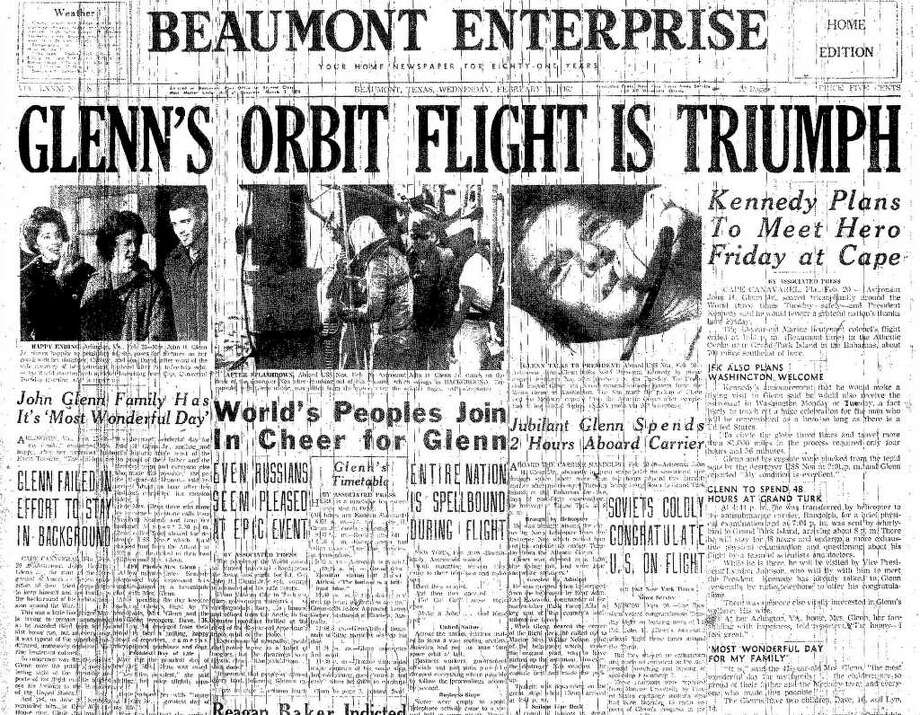 A 1962 copy of the Beaumont Enterprise shows coverage of John Glenn's orbit around the earth.  Enterprise file photo