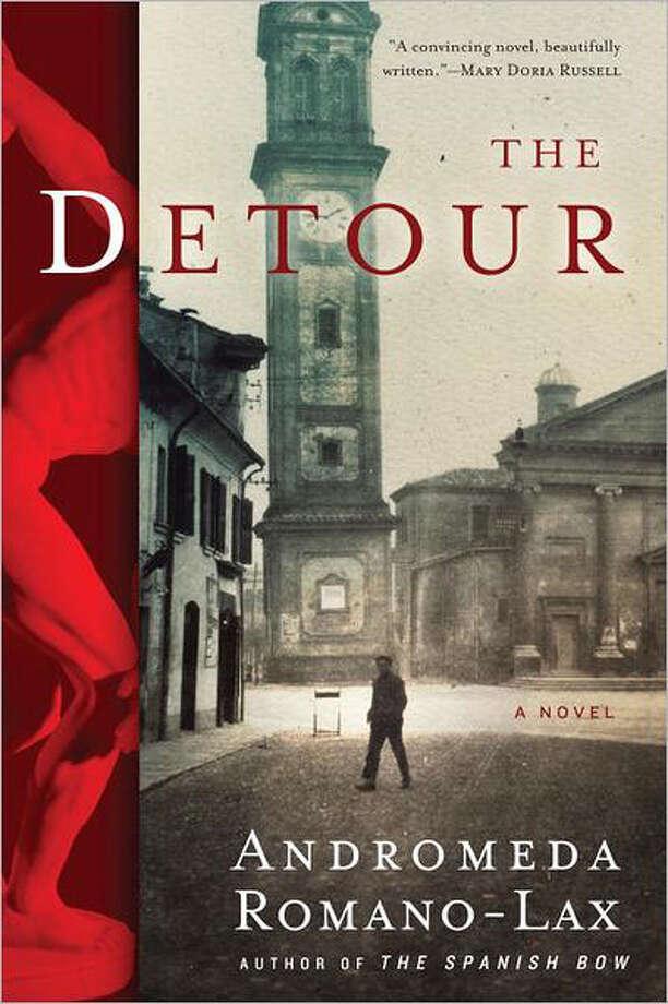 """The Detour"" by Andromeda Romano-Lax Photo: Courtesy"
