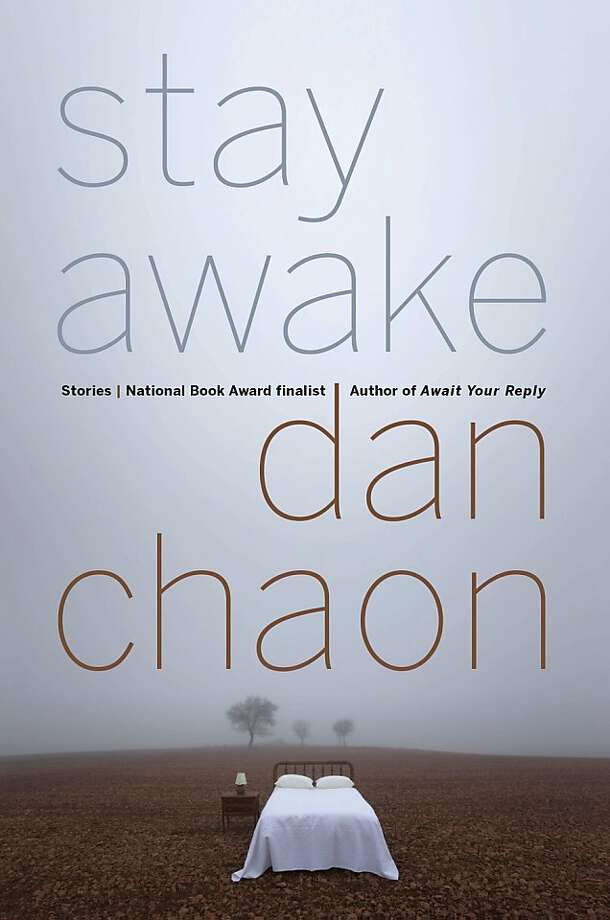 """Stay Awake"" By Dan Chaon Photo: Ballantine"