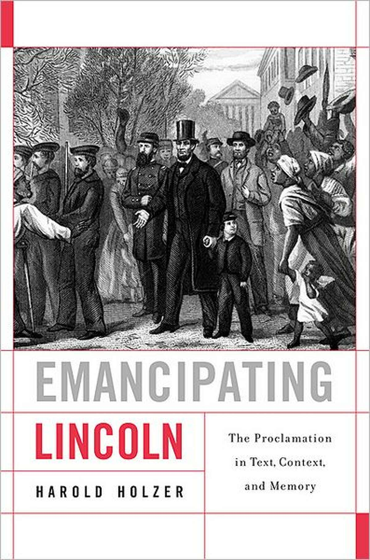 Harold Holzer's latest book, ?Emancipating Lincoln,? will be published Monday, Feb. 27, 2012 by Harvard University Press. It is based on three lectures Holzer delivered at Harvard.