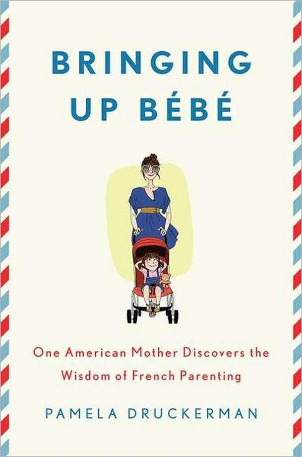 Cover image for Bringing Up Bebe, by Pamela Druckerman Photo: Xx