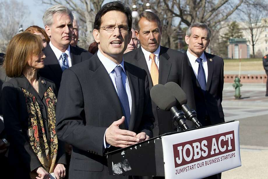 House Majority Leader Eric Cantor of Va., center, leads a news conference on Capitol Hill in Washington, Tuesday, Feb. 28, 2012, to announce the JOBS Act, (Jumpstart Our Business Startups) a legislative package aimed at helping small businesses, startups and entrepreneurs. From left are,  Rep. Nan Hayworth, R-NY., House Majority Whip Kevin McCarthy of Calif., Cantor, and House Speaker John Boehner of Ohio.  (AP Photo/J. Scott Applewhite) Photo: J. Scott Applewhite, Associated Press