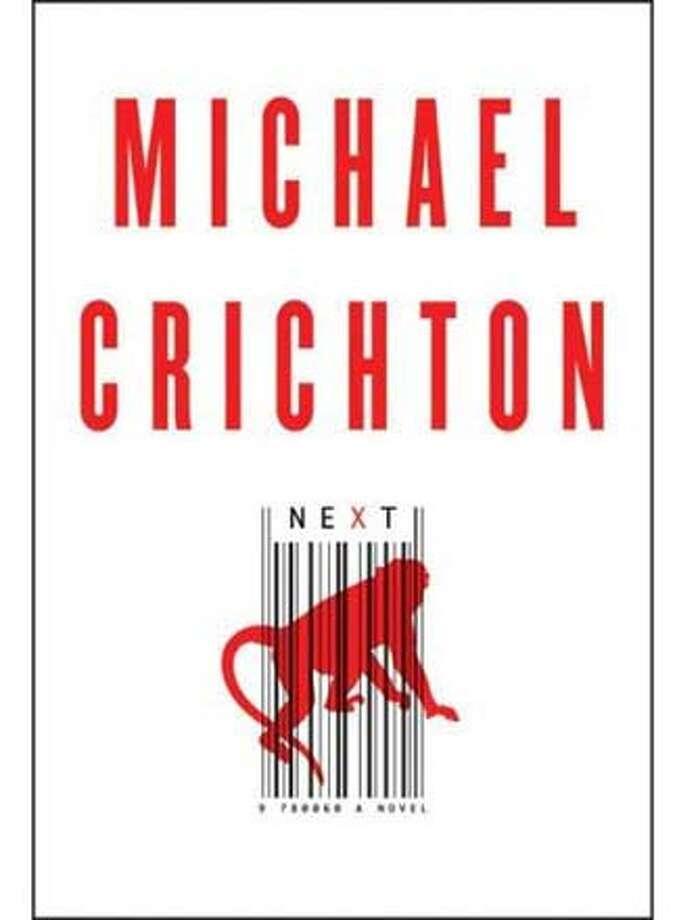 """Book cover of Michael Crichton's """"Next."""" Credit: Handout Photo: Handout"""