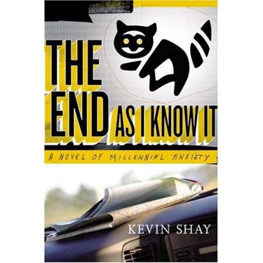 """""""The End As I Know It: A Novel of Millennial Anxiety"""" by Kevin Shay"""