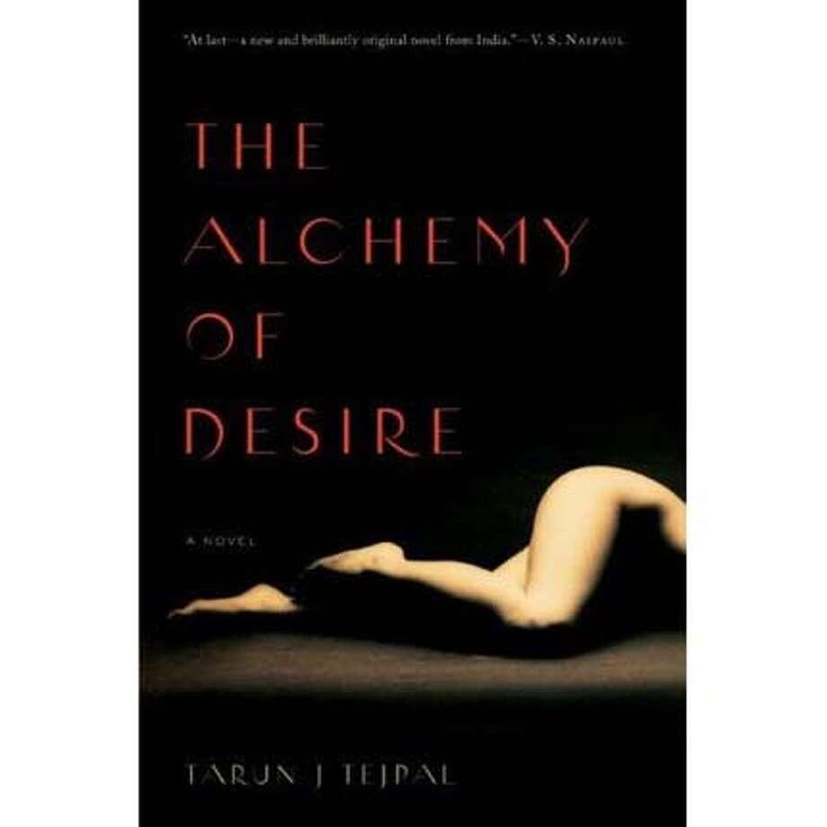 """The Alchemy of Desire"" by Tarun J. Tejpal"
