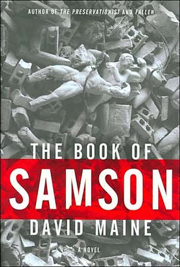 """The Book of Samson"" by David Maine"