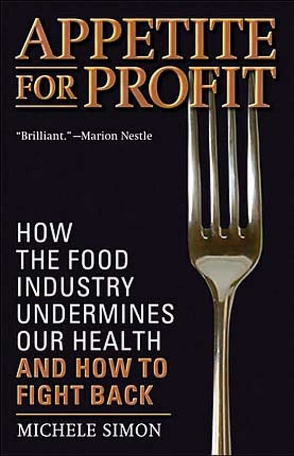 """Appetite for Profit"" by Michele Simon"