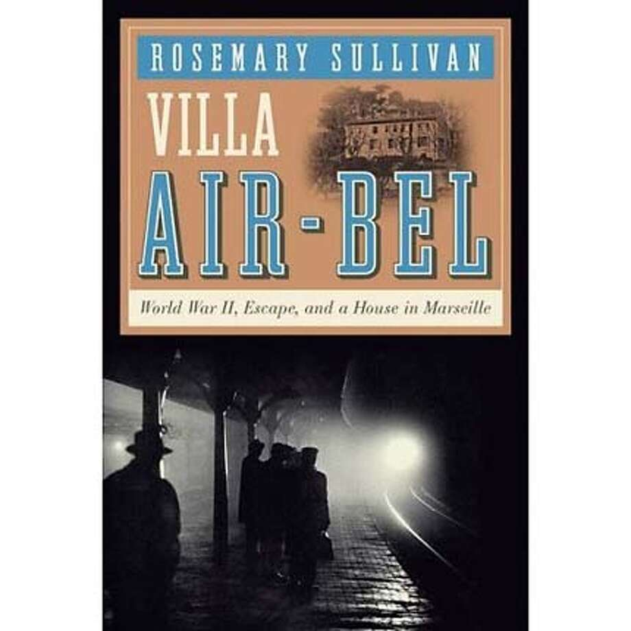 """Villa Air-Bel"" by Rosemary Sullivan"