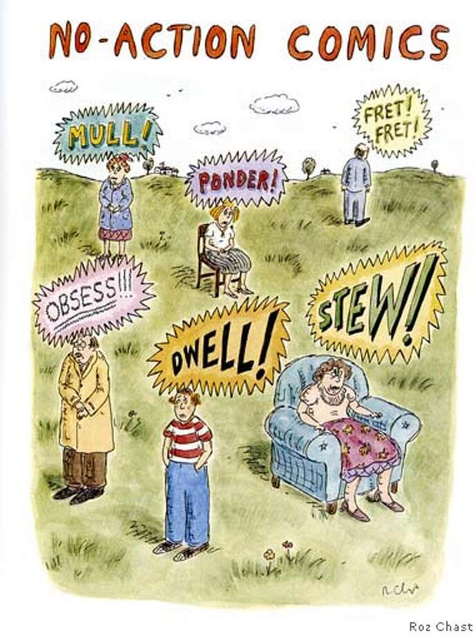 """""""No-Action Comics"""" Copyright (c) 2006 by Roz Chast Photo: Roz Chast"""