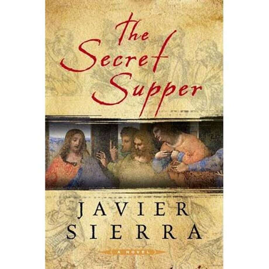 """The Secret Supper"" by Javier Sierra"