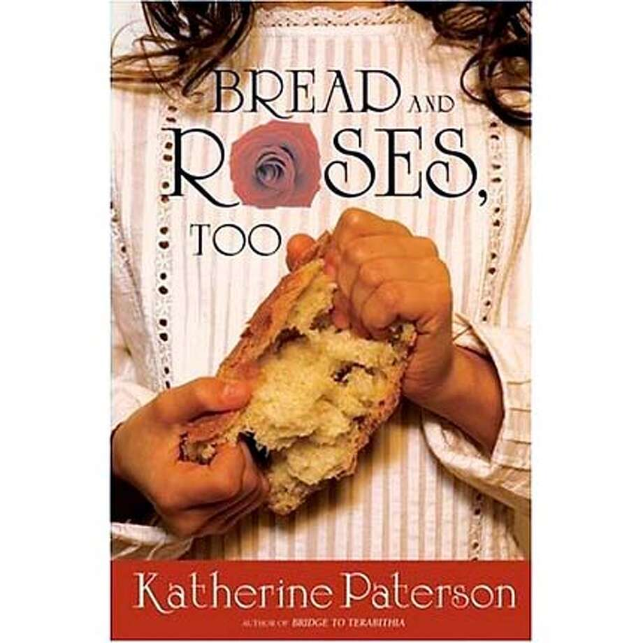 """""""Bread and Roses"""" by Katherine Paterson"""