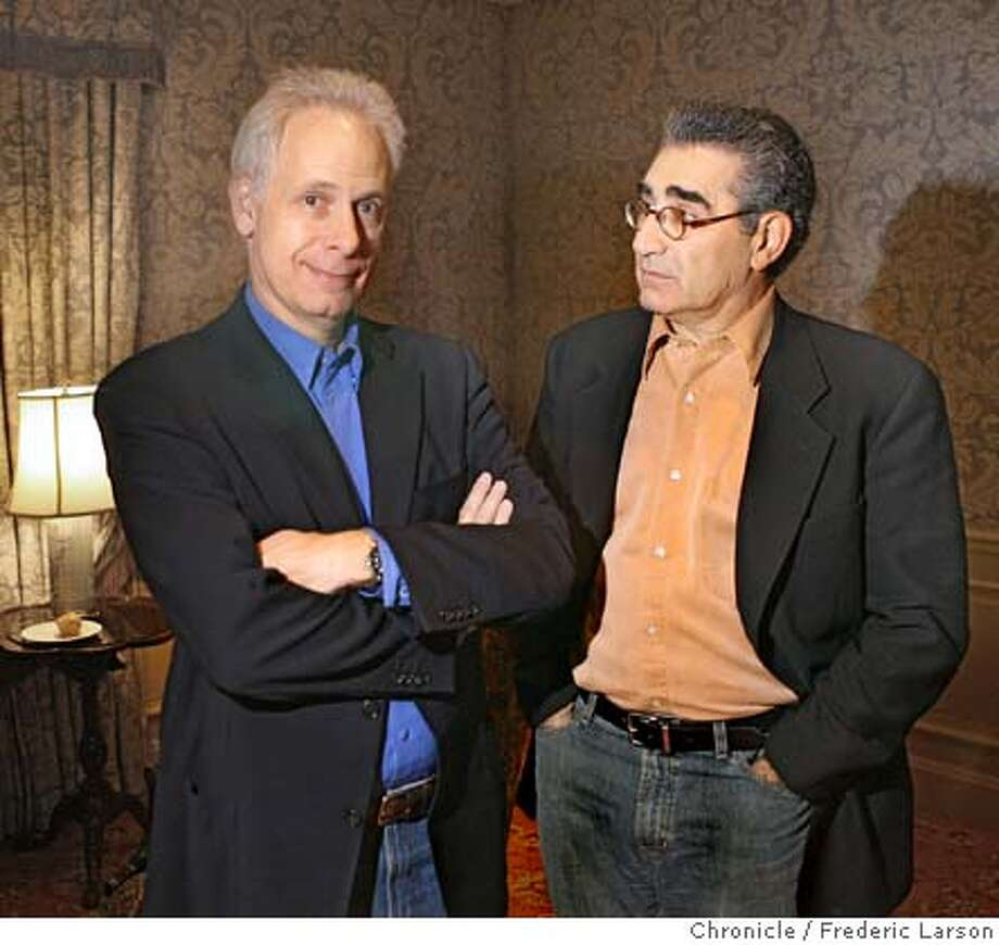 """Film director Christopher Guest (left) and actor Eugene Levy for their new comedy """"For Your Consideration."""" Christopher Guest and Eugene Levy 11/11/06  {Photographed by Frederic Larson} MANDATORY CREDIT FOR PHOTOGRAPHER AND SAN FRANCISCO CHRONICLE/ -MAGS OUT Photo: Frederic Larson"""