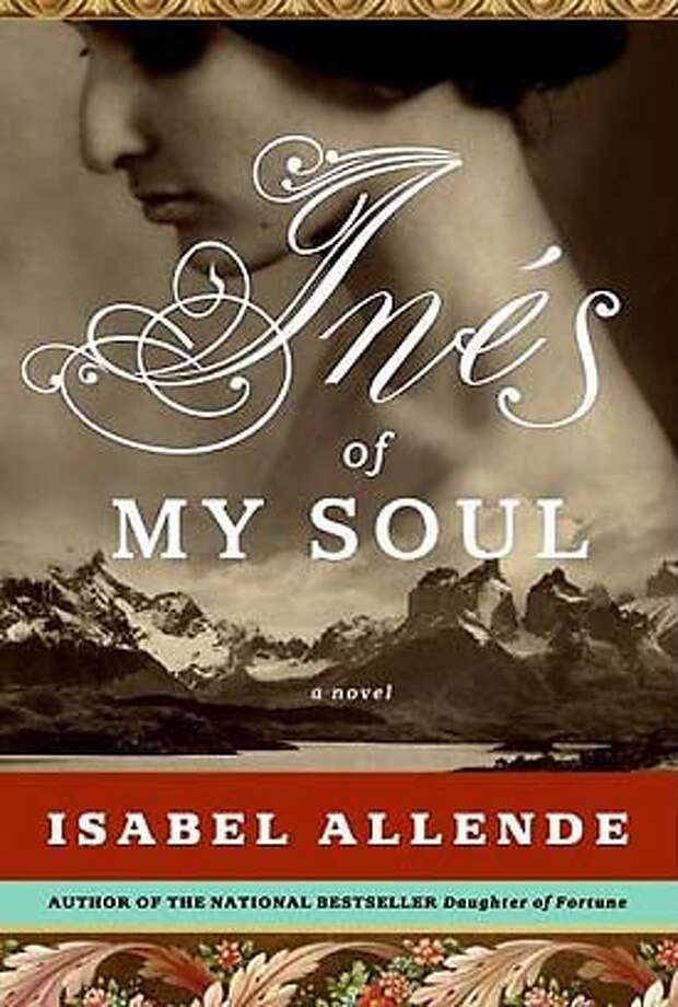 "Book cover art for, ""Ines of My Soul"" by Isabel Allende. Photo: Handout"