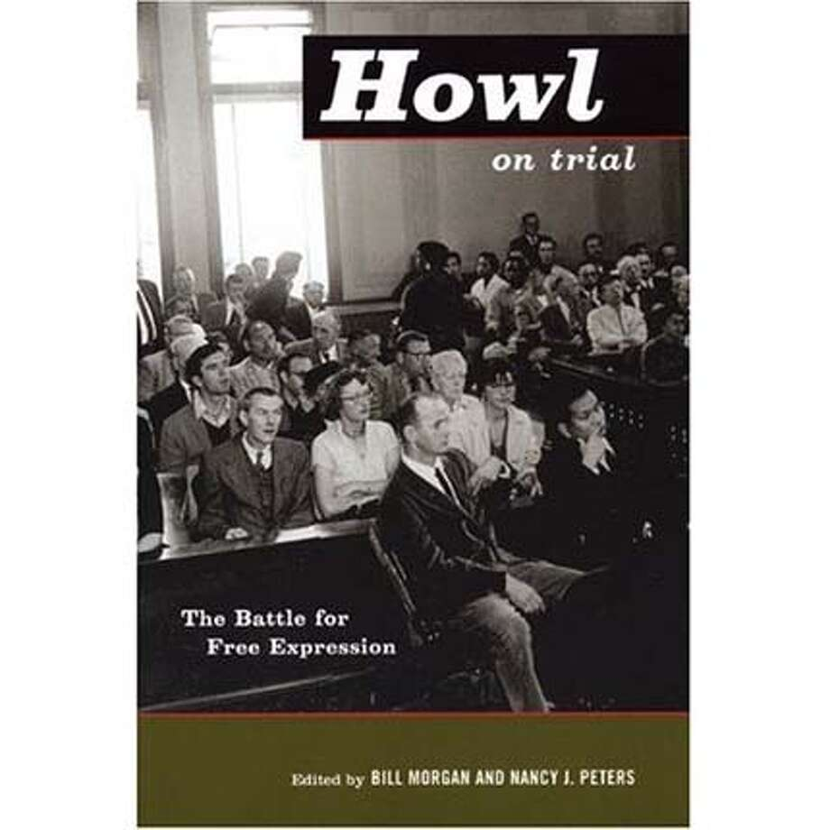 """Howl on Trial: The Battle for Free Expression"" edited by Bill Morgan and Nancy J. Peters"