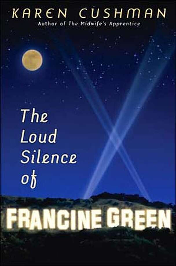"""The Loud Silence of Francine Green"" by Karen Cushman"