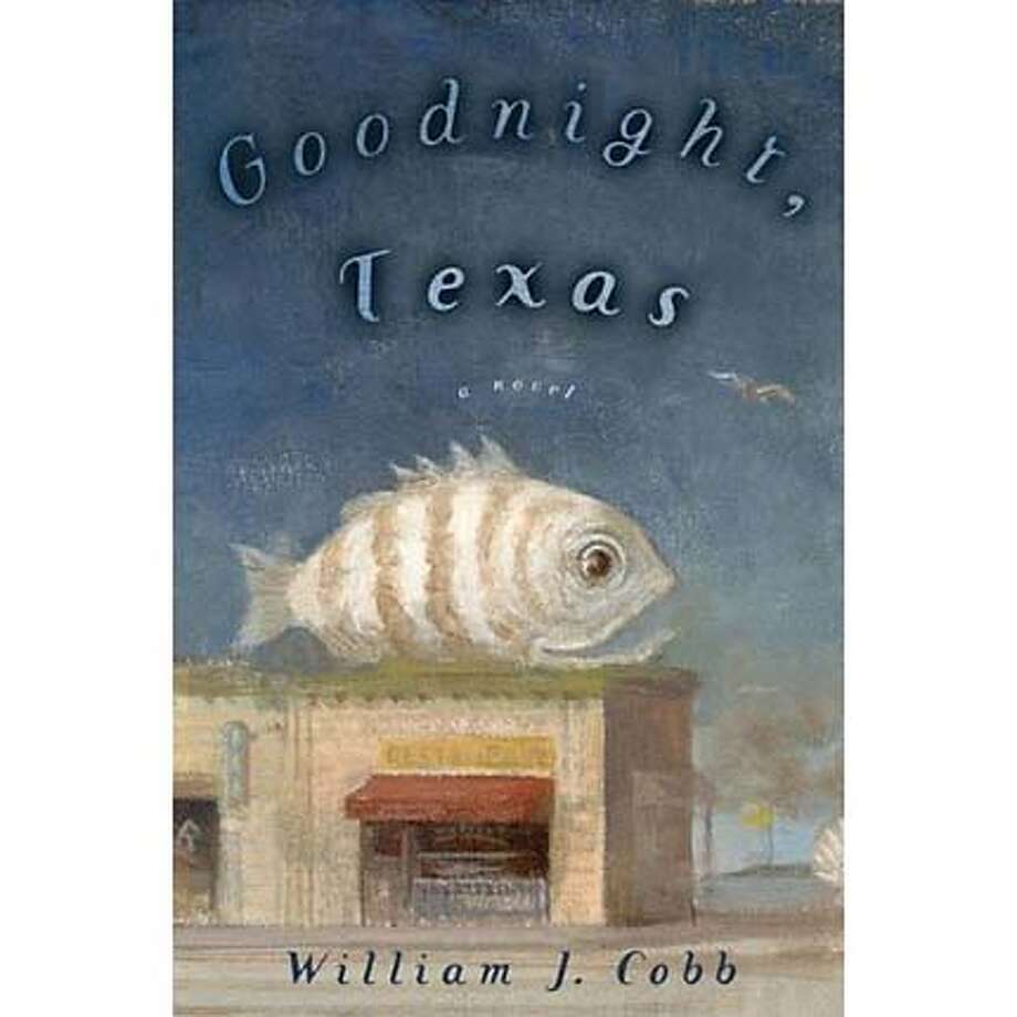 """Goodnight, Texas"" by William J. Cobb"