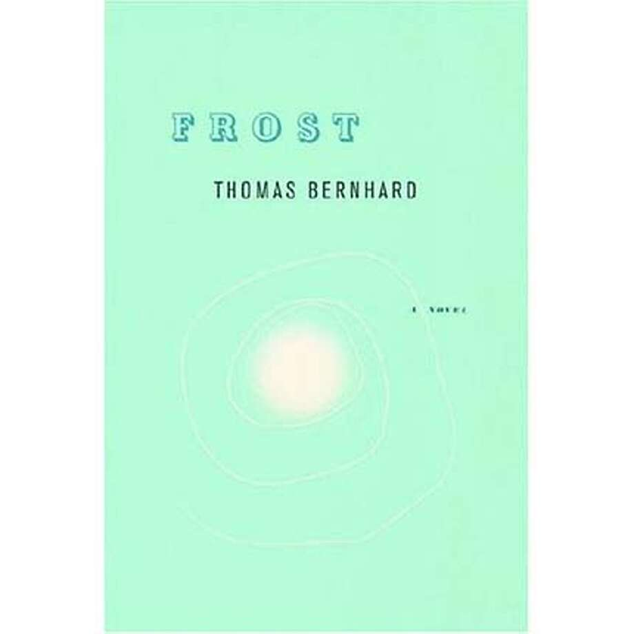 """Frost"" by Thomas Bernhard"