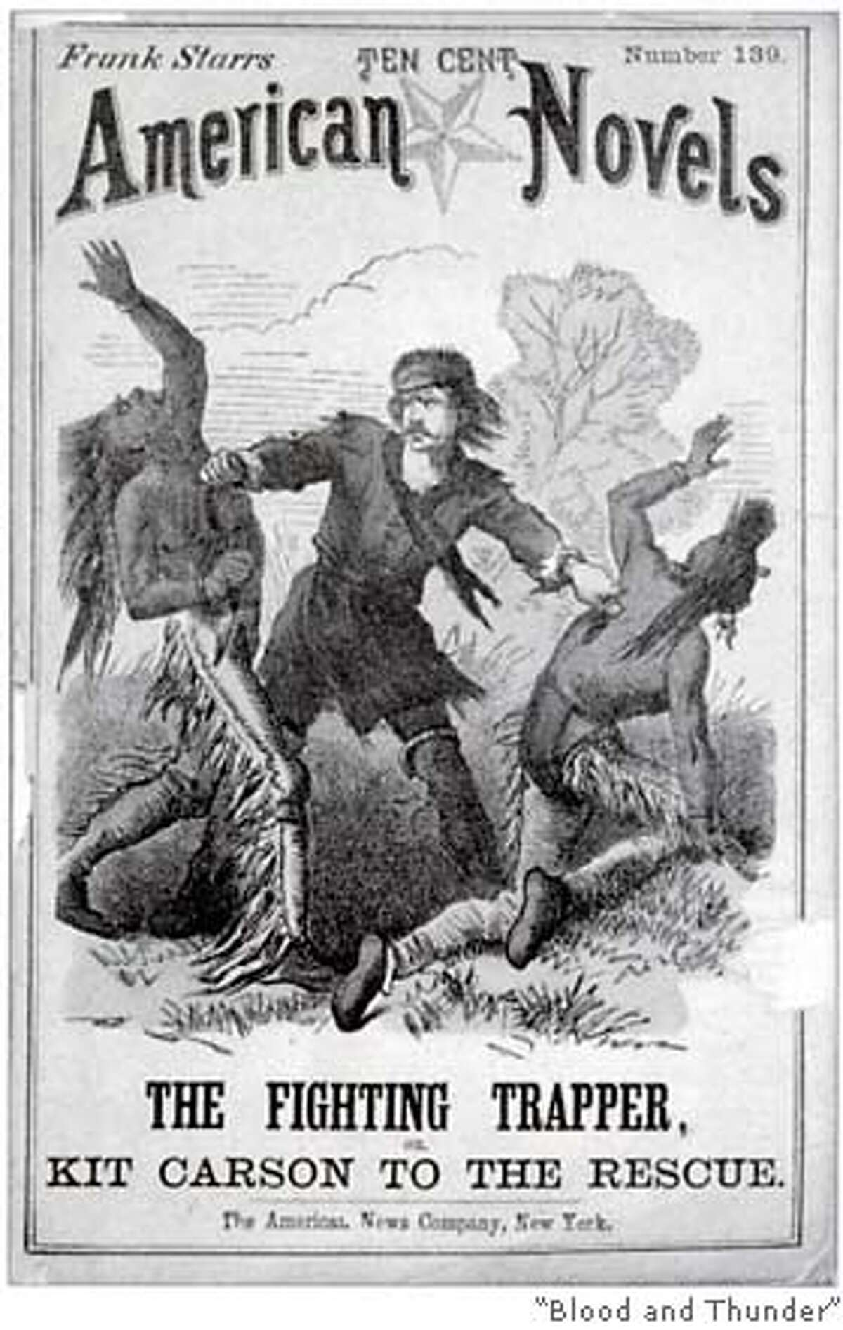 """.jpg Cover of """"The Fighting Trapper,"""" an 1874 dime novel starring Kit Carson. handout/ handout"""