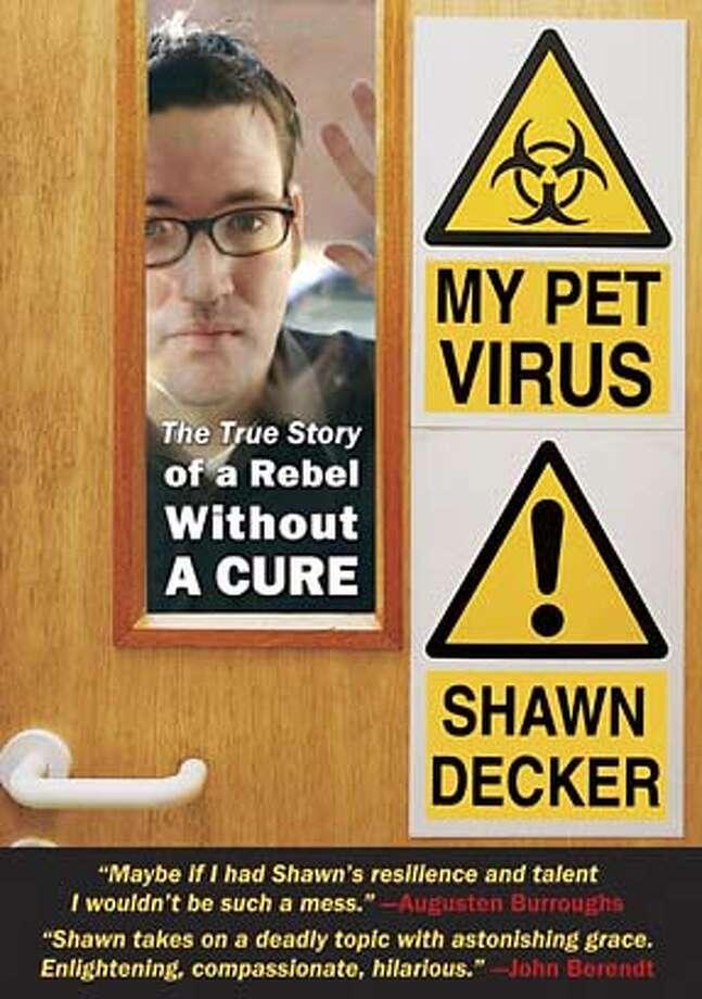 "Book jacket of ""My Pet Virus."" Photo: Handout"