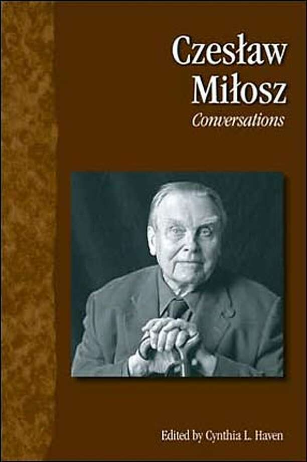 """Czeslaw Milosz: Conversations"" edited by Cynthia L. Haven"