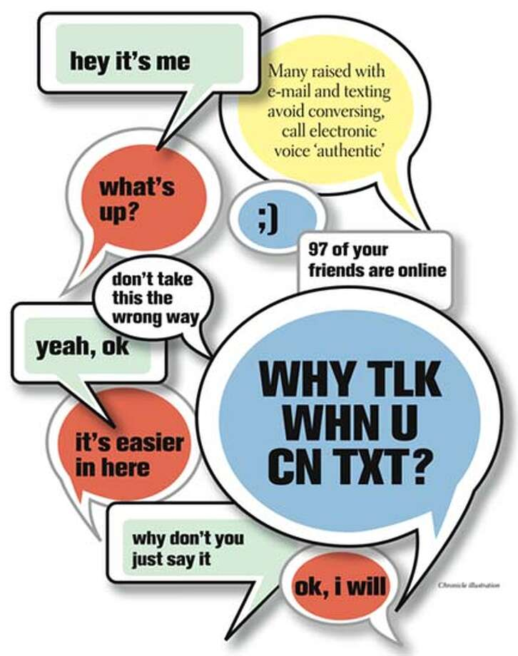 Why tlk whn u cn txt? Chronicle Illustration