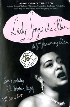 Billie Holiday S Bio Lady Sings The Blues May Be Full Of Lies But It Gets At Jazz Great S Core