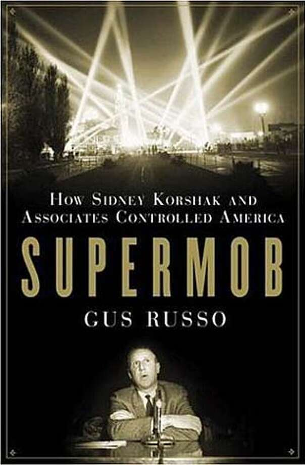 "Cover art for Gus Russo's ""Supermob"" Photo: No Byline"