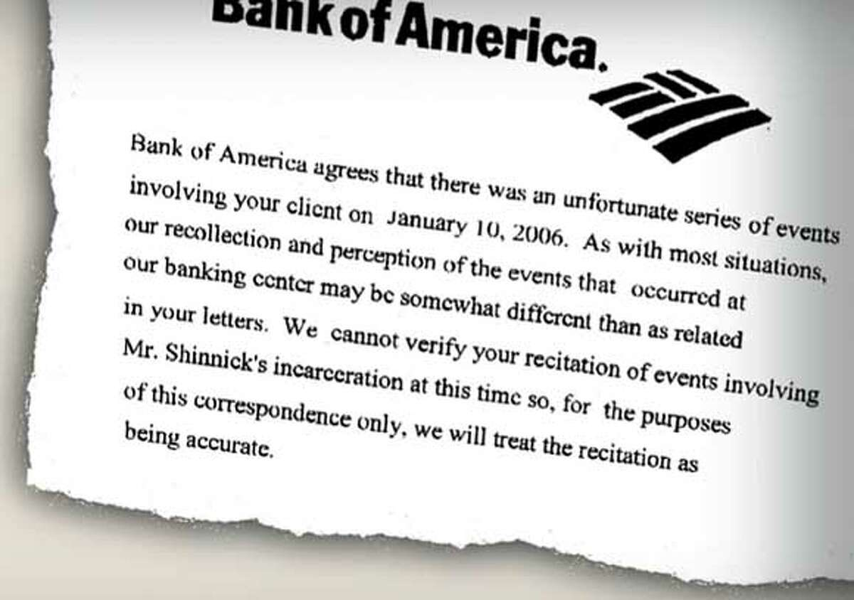 Bank of America�s letter acknowledges the Matthew Shinnick incident.
