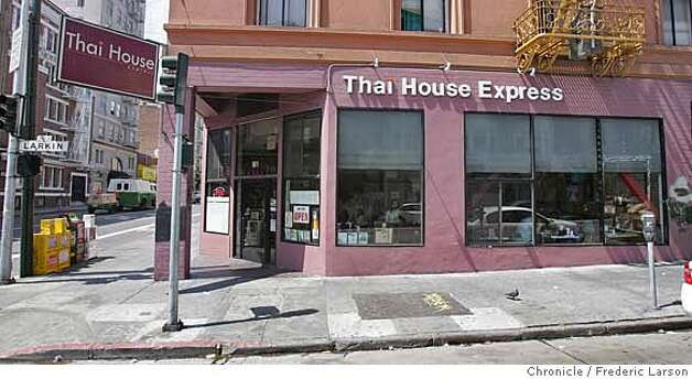Thai House Express is the restaurant at 901 Larkin St. (at Geary St.) in the Tenderloin. The restaurant is open daily for lunch and dinner.  8/23/06  {Frederic Larson/The Chronicle} MANDATORY CREDIT FOR PHOTOGRAPHER AND SAN FRANCISCO CHRONICLE/ -MAGS OUT Photo: Frederic Larson