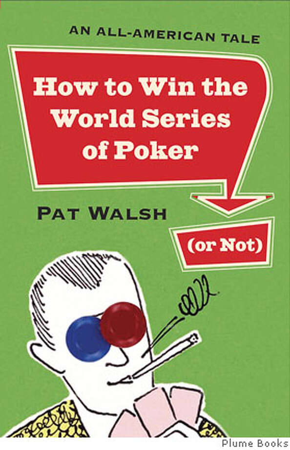 "Book cover art for, ""How to Win the World Series of Poker"" by Pat Walsh. Photo: HO"