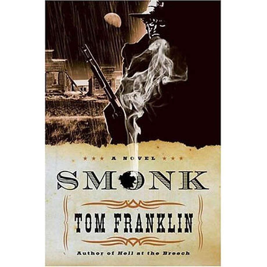 """Smonk"" by Tom Franklin"