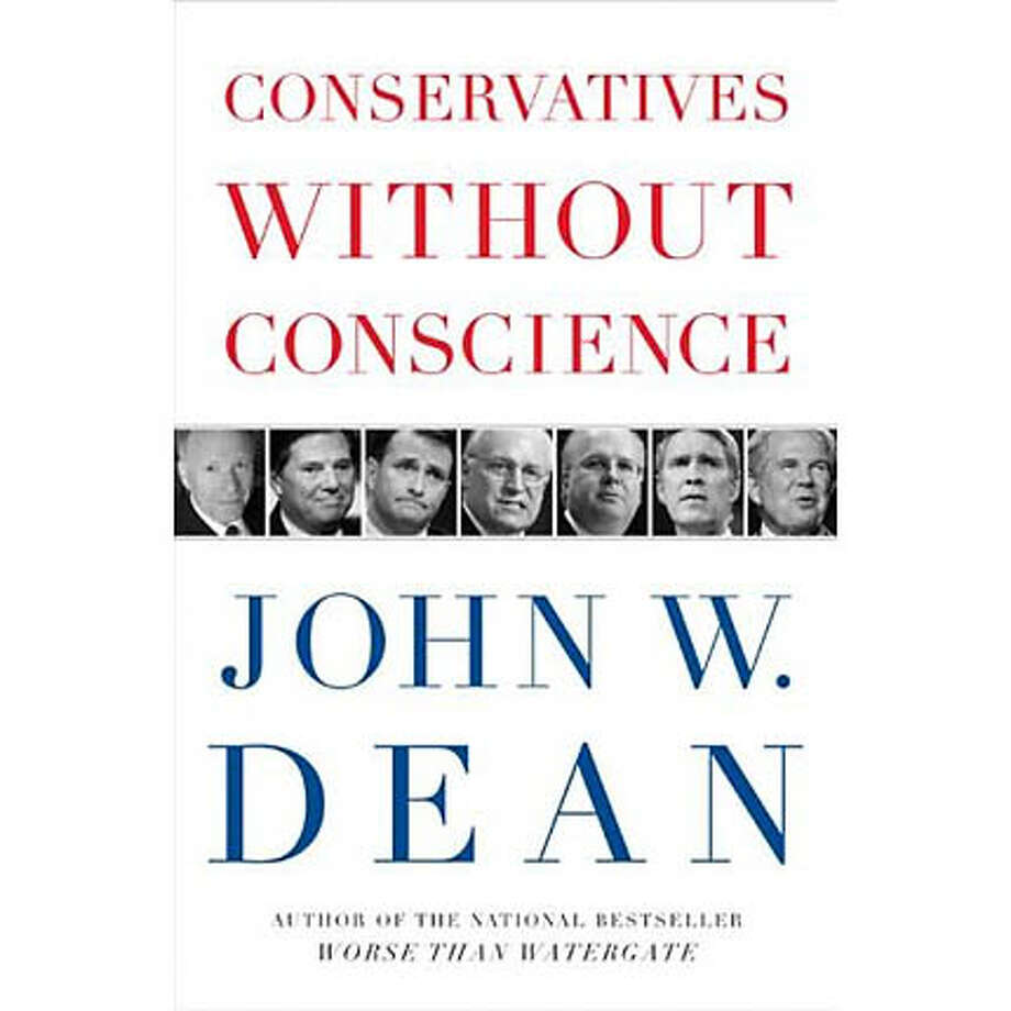"""Conservatives Without Conscience"" by John W. Dean"