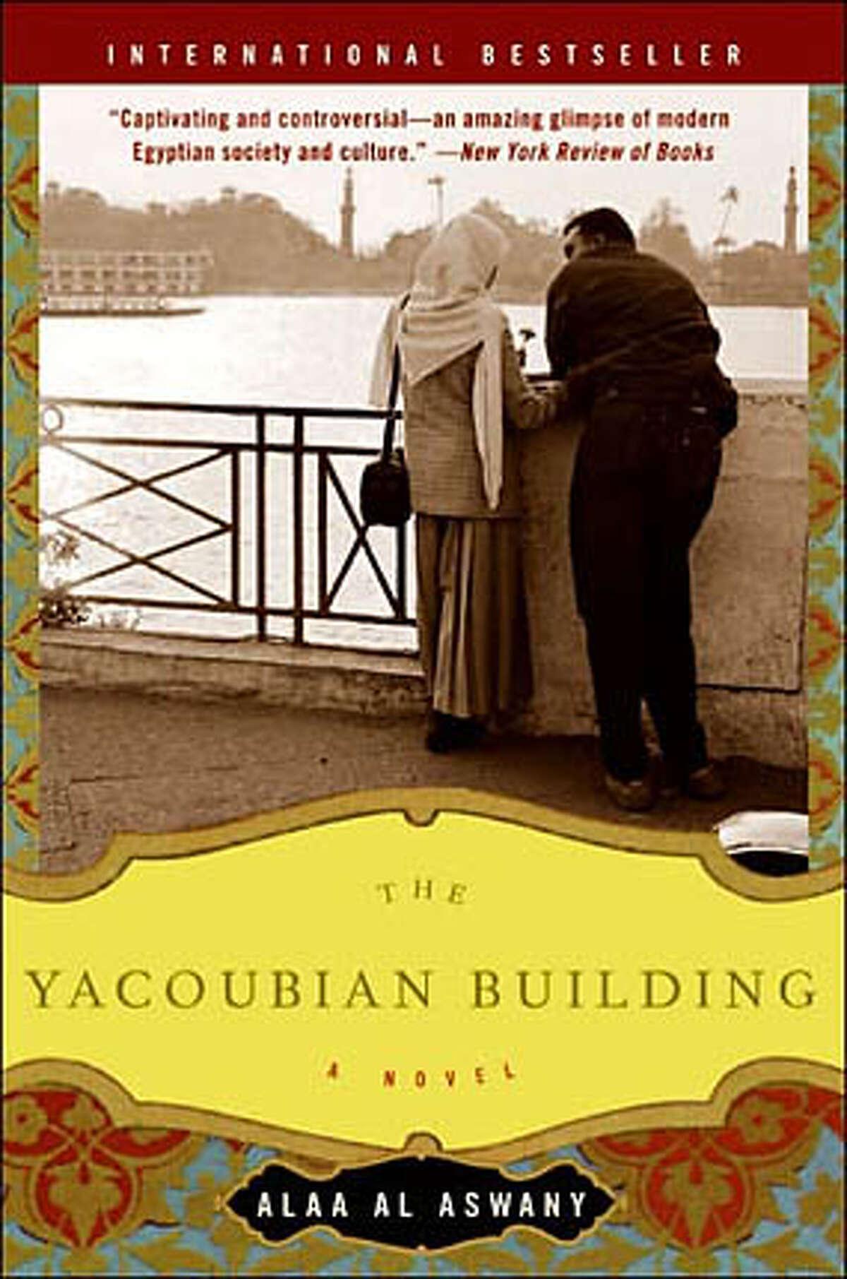 """The Yacoubian Building"" by Alaa Al Aswany, translated by Humphrey Davies"