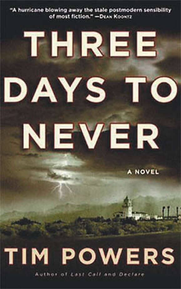 """Three Days to Never"" by Tim Powers"