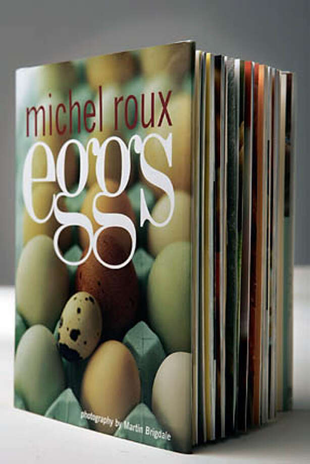 food_042006_jmerithew389.jpg  Michel Roux Eggs  book26  JIM MERITHEW SFC MANDATORY CREDIT FOR PHOTOG AND SAN FRANCISCO CHRONICLE/ -MAGS OUT Photo: JIM MERITHEW