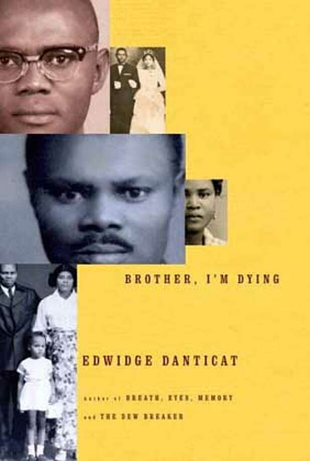"""Brother, I'm Dying"" by Edwidge Danticat"