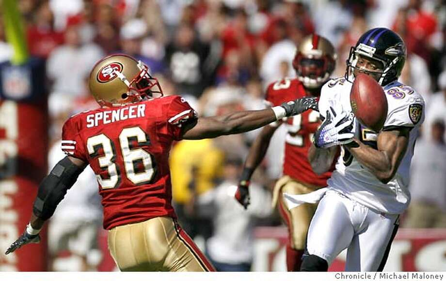 San Francisco 49ers Shawntae Spencer (36) was called for pass interference on Baltimore Ravens Derrick Mason (85) on this 1st half play. Mason dropped the ball.  The San Francisco 49ers host the Baltimore Ravens in a NFL game at Monster Park in San Francisco, CA on 9/30/07. Photo by Michael Maloney / San Francisco Chronicle  ***code replacement from roster Photo: Michael Maloney