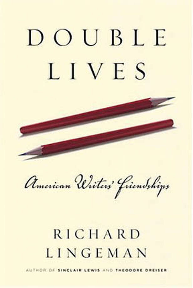 """""""Double Lives: American Writers' Friendships,"""" by Richard Lingeman. (Random House; 256 pages; $24.95)"""