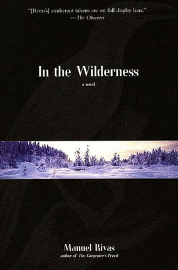 """""""In the Wilderness"""" by Manuel Rivas; translated by Jonathan Dunne"""