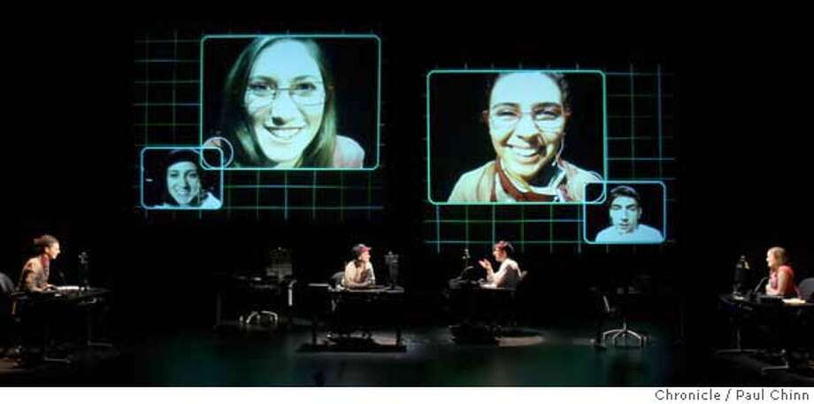 """From left to right on the large video screens: Rachel Schlessinger, Alicia Bruckman, Sepideh Makabi and Will Austin rehearse a scene for """"Continuous City"""", excerpts from a work in progress by UC Berkeley drama students, at the Zellerbach Playhouse in Berkeley, Calif. on Saturday, Sept. 29, 2007.  PAUL CHINN/The Chronicle  **Rachel Schlessinger, Alicia Bruckman, Sepideh Makabi, Will Austin MANDATORY CREDIT FOR PHOTOGRAPHER AND S.F. CHRONICLE/NO SALES - MAGS OUT Photo: PAUL CHINN"""