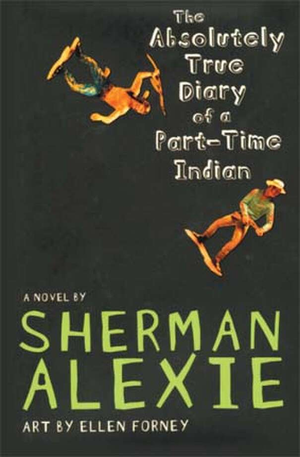 """The Absolutely True Diary of a Part-Time Indian"" by Sherman Alexie; illustrated by Ellen Forney"