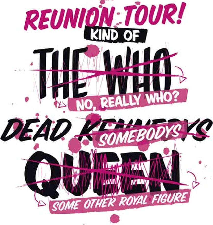 Reunion Tour, The Who, Queen, Somebodys