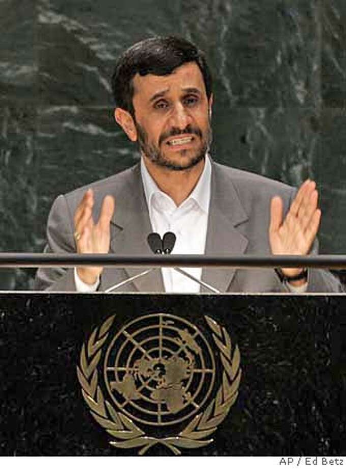 Iranian President Mahmoud Ahmadinejad addresses the 62nd session of the United Nations General Assembly at the United Nations Headquarters, Tuesday, Sept. 25, 2007. (AP Photo/Ed Betz) Photo: Ed Betz