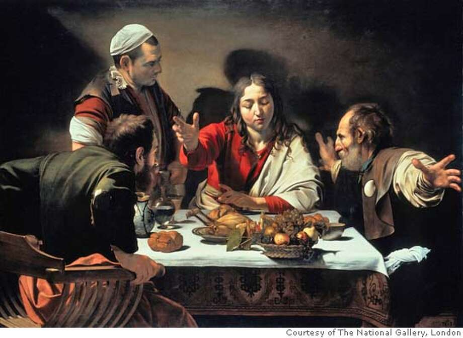 "Caption: ""The Supper at Emmaus"" (1601) oil on canvas by Michelangelo Merisi da Caravaggio  �  Courtesy of The National Gallery, London Photo: Of The National Gallery, London"